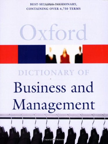9780192806482: A Dictionary of Business and Management (Oxford Paperback Reference)