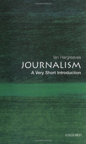 9780192806567: Journalism: A Very Short Introduction (Very Short Introductions)