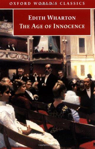 The Age of Innocence (Oxford World's Classics): Edith Wharton
