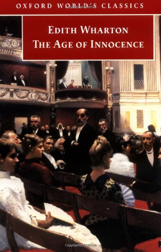9780192806628: The Age of Innocence (Oxford World's Classics)