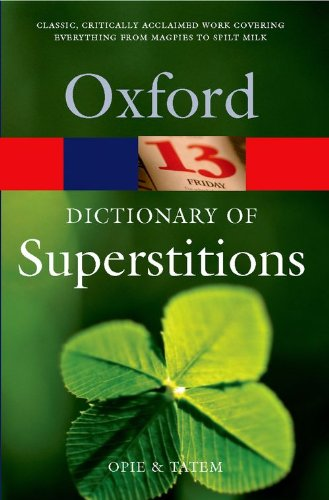9780192806642: A Dictionary of Superstitions (Oxford Quick Reference)