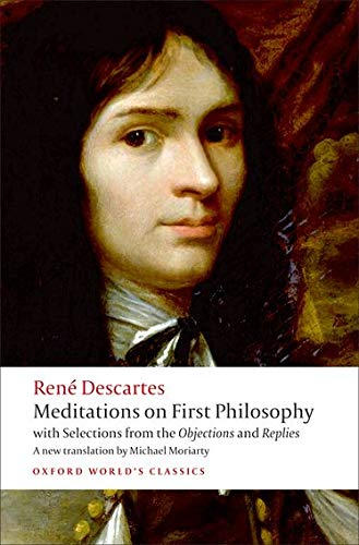 9780192806963: Meditations on First Philosophy: with Selections from the Objections and Replies