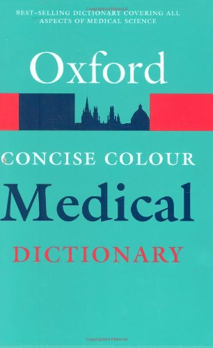 9780192806994: Concise Colour Medical Dictionary (Oxford Paperback Reference)