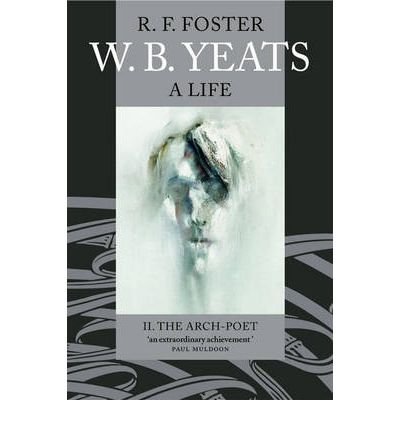 W.B.Yeats, a Life (019280717X) by Foster, R.F.