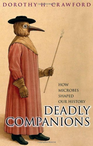 9780192807199: Deadly Companions: How Microbes Shaped Our History