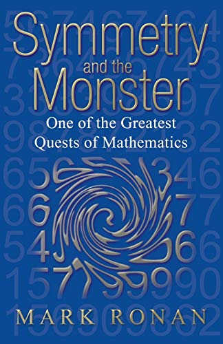 9780192807236: Symmetry and the Monster: One of the greatest quests of mathematics