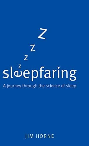9780192807311: Sleepfaring: A journey through the science of sleep
