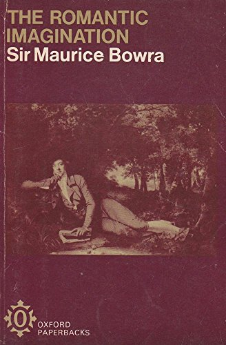 9780192810069: The Romantic Imagination (Oxford Paperbacks)
