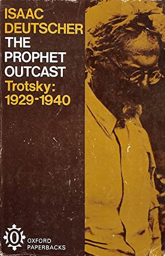 9780192810663: The Prophet Outcast--Trotsky, 1929-1940