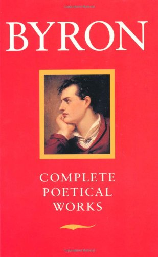 Byron: Complete Poetical Works (Oxford Paperbacks): Byron, Lord George