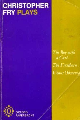 Plays: Boy with a Cart, The Firstborn,: Fry, Christopher