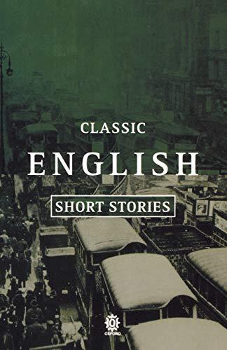 Classic English Short Stories 1930-1955 (Oxford Paperbacks): Oxford University Press,