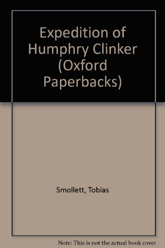 Expedition of Humphry Clinker (Oxford Paperbacks): Smollett, Tobias