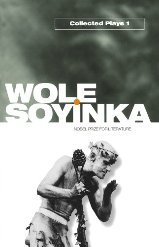 Collected Plays: Volume 1: A Dance of: Wole Soyinka