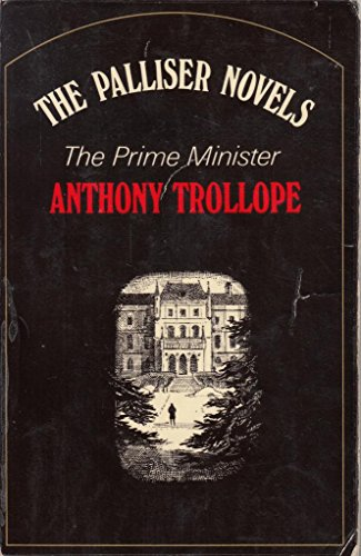 Prime Minister (The Palliser Novels of Anthony: Anthony Trollope