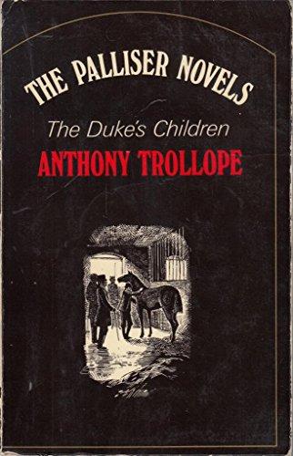 Duke's Children (Oxford Paperbacks): Anthony Trollope