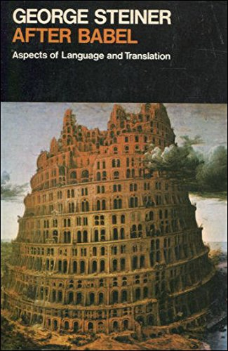 9780192811899: AFTER BABEL: ASPECTS OF LANGUAGE AND TRANSLATION (OXFORD PAPERBACKS)