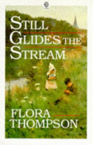 9780192811929: Still Glides the Stream (Oxford Paperbacks ; 366)