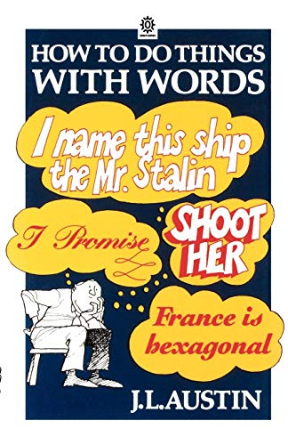 How To Do Things With Words (oxford Paperbacks)