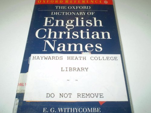 9780192812131: The Oxford Dictionary of English Christian Names (Oxford Quick Reference)