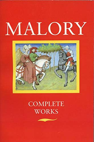 Thomas Malory - Complete Works: Thomas Malory