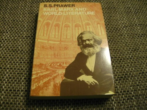 Karl Marx and World Literature (Oxford Paperbacks): Prawer, S. S.