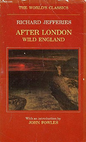 9780192812667: After London or Wild England (The World's Classics)