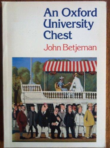 An Oxford University chest: BETJEMAN, John
