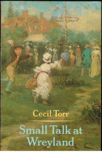 9780192812841: Small talk at Wreyland (Oxford Paperbacks)