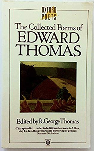 9780192812889: The Collected Poems of Edward Thomas