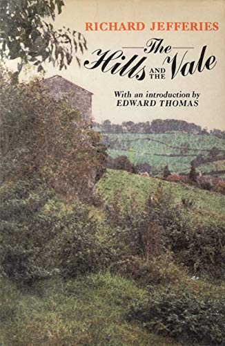 The Hills and the Vale: Richard Jefferies