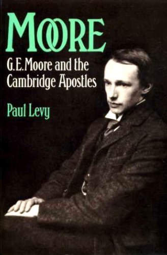 9780192813138: Moore: G.E. Moore and the Cambridge Apostles