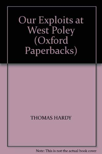 9780192813237: Our Exploits at West Poley