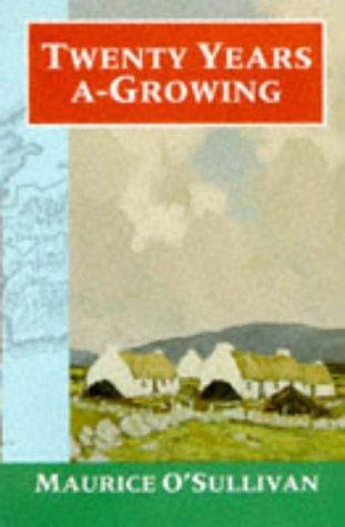 9780192813251: Twenty Years A-Growing (Oxford Paperbacks)