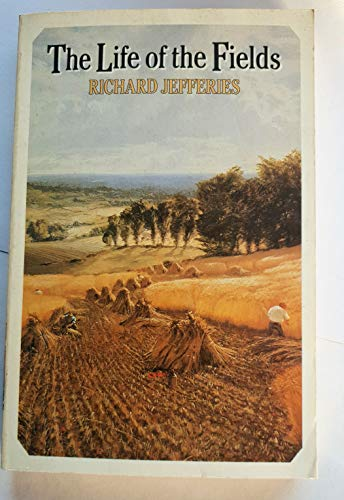 The Life of the Fields (Oxford Paperbacks): Jefferies, Richard