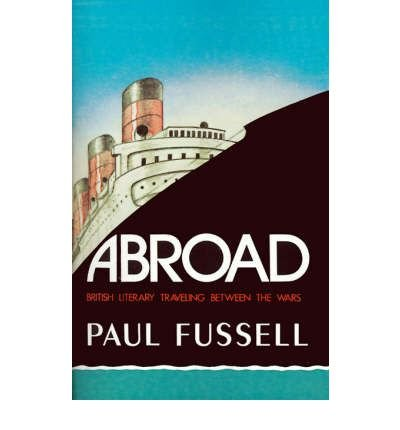 9780192813602: Abroad : British Literary Traveling Between the Wars