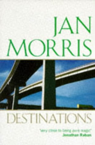"""Destinations: Essays from """"Rolling Stone"""" (Oxford Paperbacks): Morris, Jan"""