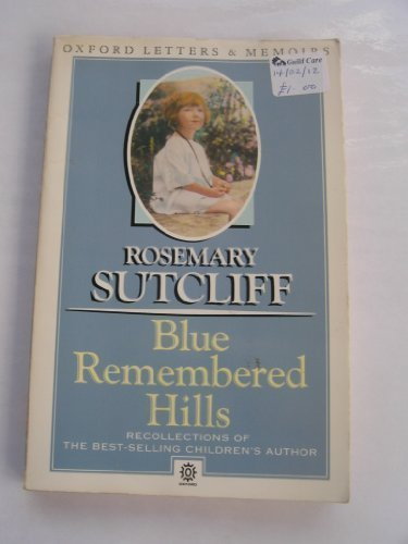 9780192814203: Blue Remembered Hills a Recollection (Oxford paperbacks)