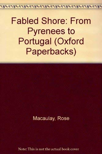 9780192814838: Fabled Shore: From the Pyrenées to Portugal (Oxford Paperback Reference)