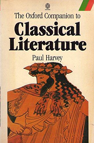 9780192814906: The Oxford Companion to Classical Literature (Oxford Quick Reference)