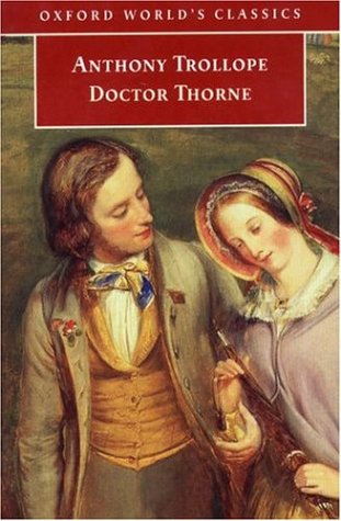 Doctor Thorne: Trollope, Anthony