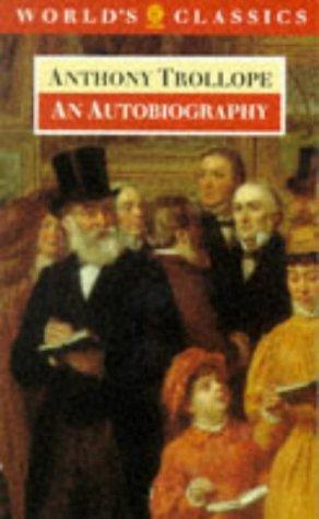 9780192815095: An Autobiography (World's Classics)