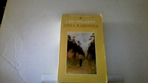 Anna Karenina (The World's Classics): Leo Tolstoy; Translator-Louise