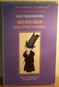 Seven Men and Two Others (World's Classics: Beerbohm, Max