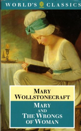 9780192815279: Mary and the Wrongs of Women (World's Classics)