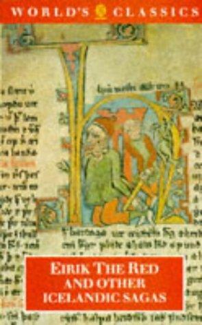 Eirik the Red and Other Icelandic Sagas.: Gwyn Jones (Translator).