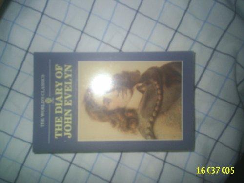 9780192815293: The Diary of John Evelyn (The World's Classics)