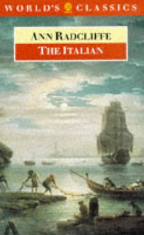 9780192815729: The Italian: Or the Confessional of the Black Penitents (Oxford English Novels)