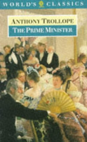The Prime Minister: Trollope, Anthony