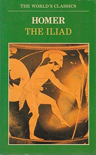 9780192815941: The Iliad (World's Classics)